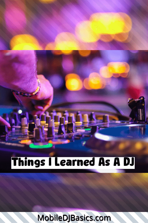 Thinds I learned as a DJ