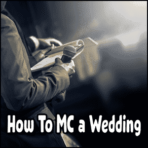 How to MC a Wedding - master of ceremonies