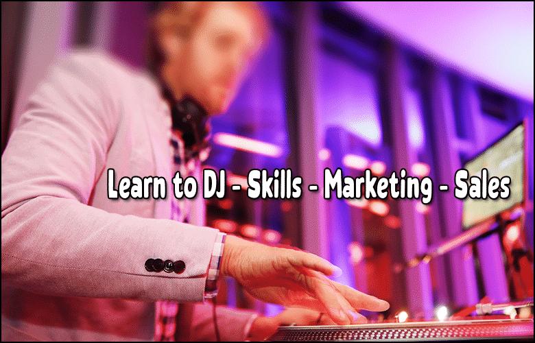 Learn to DJ - Skills Marketing - Sales