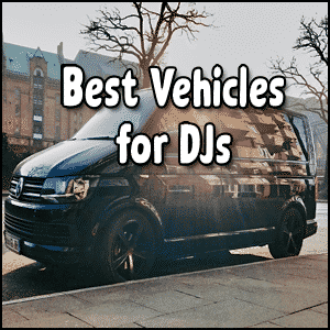 Vehicles for DJs