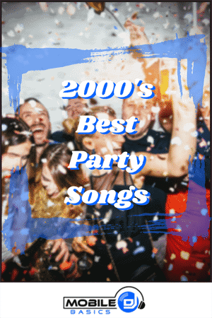 2000's Best Party Songs