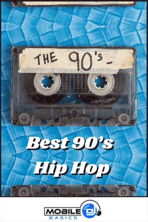 Best 90's Hip Hop