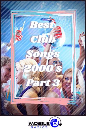 Best Club Songs 2000's Part 3