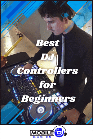 Best DJ Controllers for Beginners 2021