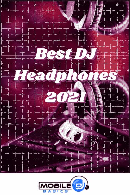 Best DJ Headphones 2021