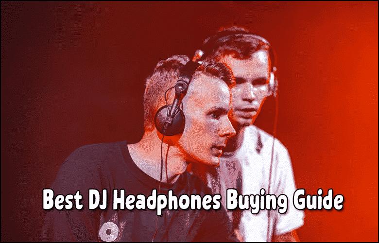 Best DJ Headphones over the ear 2021