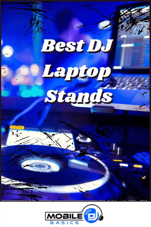 Best DJ Laptop Stands 2021