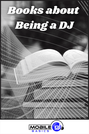 Best Gifts for DJs - Books about Being a DJ