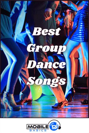 Best Group Dance Songs