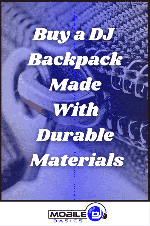 Buy a DJ Backpack made with Durable Materials