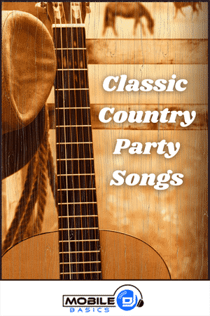 Classic Country Party Songs