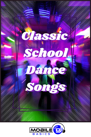 Classic School Dance Songs