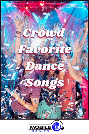Crowd Favorite Dance Songs