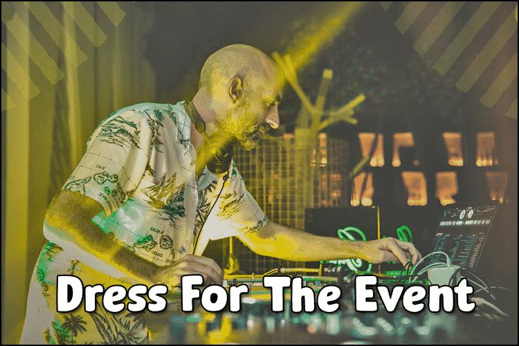 DJs Dress for The Event