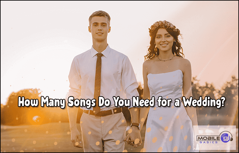 How Many Songs Do You Need for a Wedding