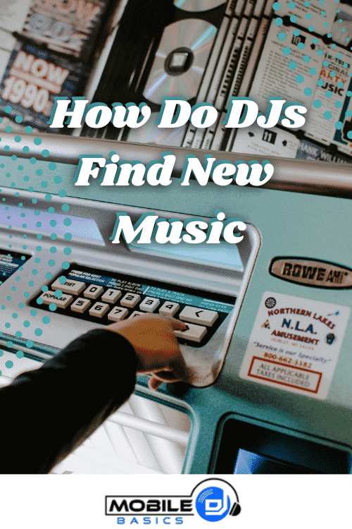 How do DJ Find New Music?
