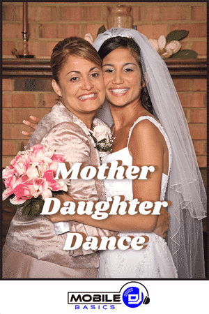Mother Daughter Dance Songs 2021