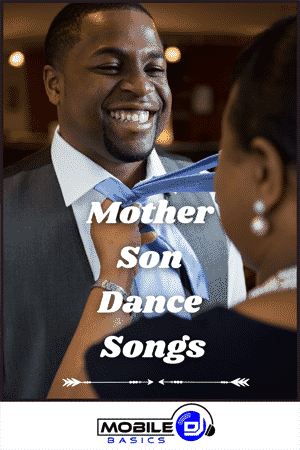 Mother Son Dance Songs 2021