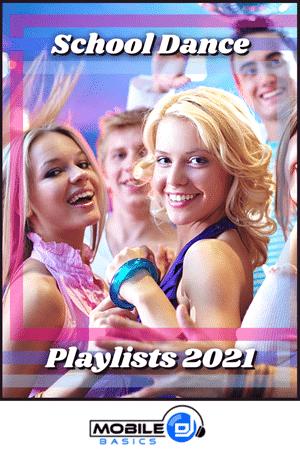 School Dance Playlists 2021