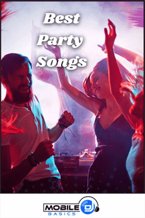 The Best Party Songs