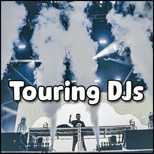 Touring DJs Types of DJs