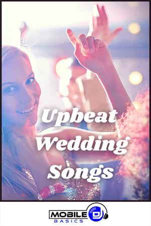 Upbeat Wedding Songs 2021