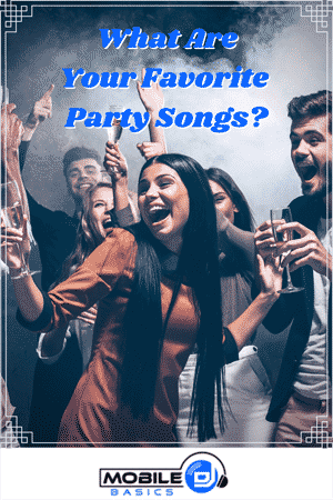What are your favorite party songs