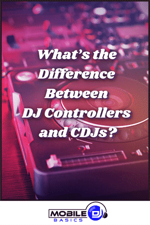 What's the Difference Between DJ Controllers and CDJs