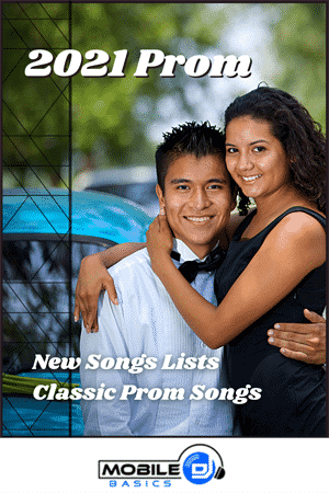 2021 Prom Songs Playlist - 2021 Prom Slow Songs List