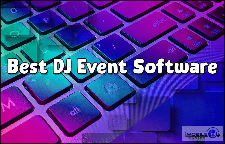 Best DJ Event Software 2021