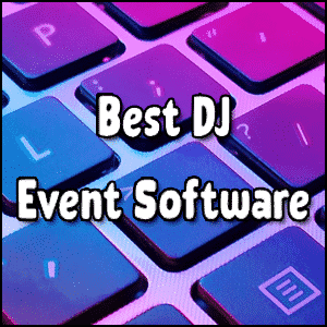 Best DJ Event Software