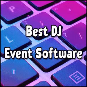 Best DJ Event Software