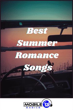 Best Summer Romance Songs