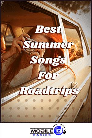 Best Summer Songs For Roadtrips