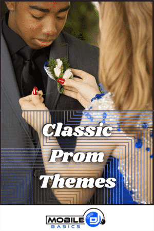 Classic Prom Themes