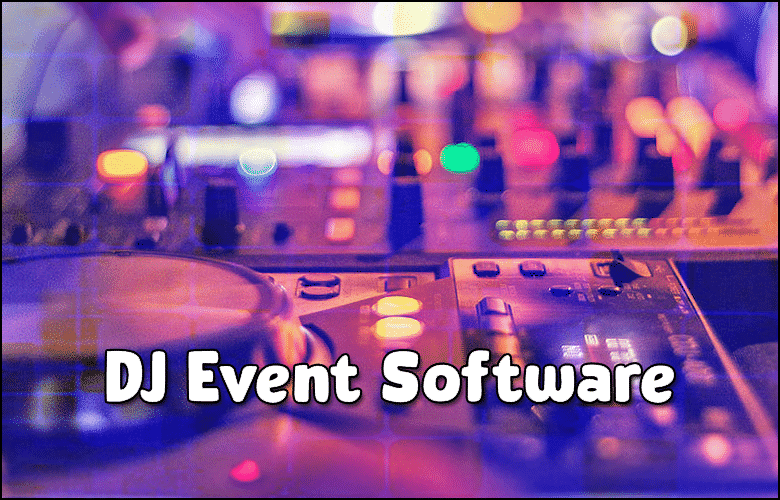 DJ Event Planning Software 2021