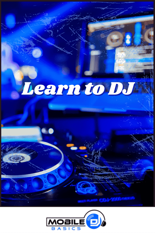 Learn How to DJ 2021