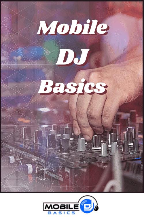 Mobile DJ Basics