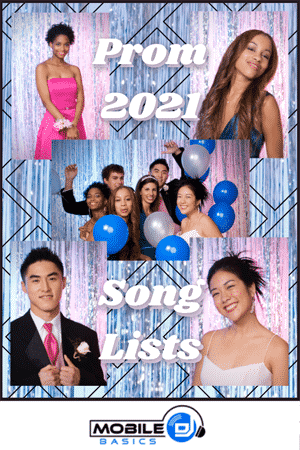 New Prom 2021 Song Lists