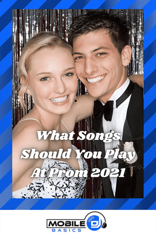 Prom 2021 Song Lists - Prom Slow Song Playlists