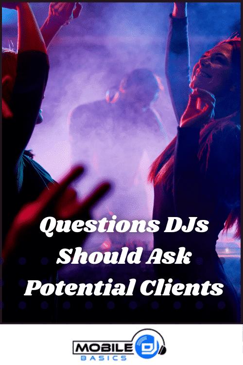 Question DJ Should Ask