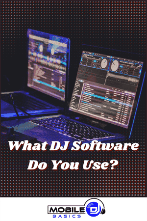 What DJ Software Do You Use