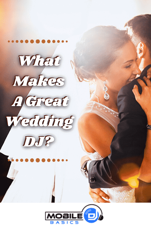 What Makes a Great Wedding DJ?