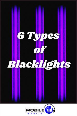6 Types of Black lights