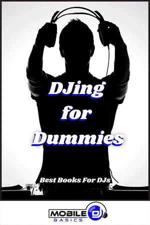 DJing for Dummies - Best Books for DJs 2021