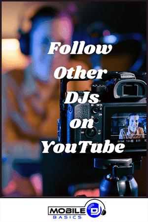 Follow Other DJs on YouTube