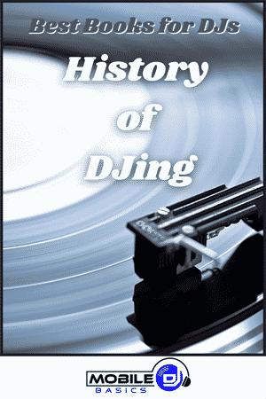 History of DJing - Best DJ Books
