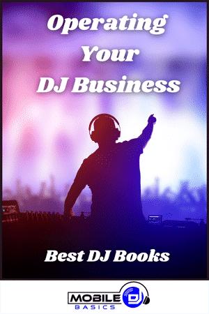 Operting Your DJ Business - Best DJ Books 2021