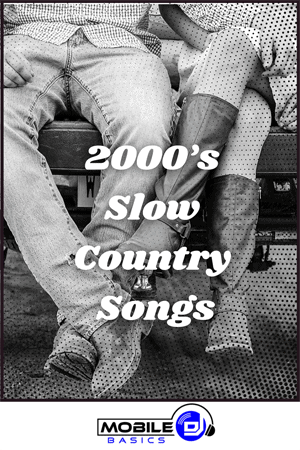 2000's Slow Country Songs