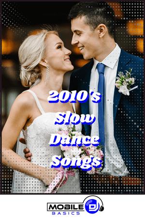 2010's Slow Dance Songs